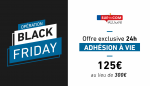 Black Friday : offre exclusive 24h !